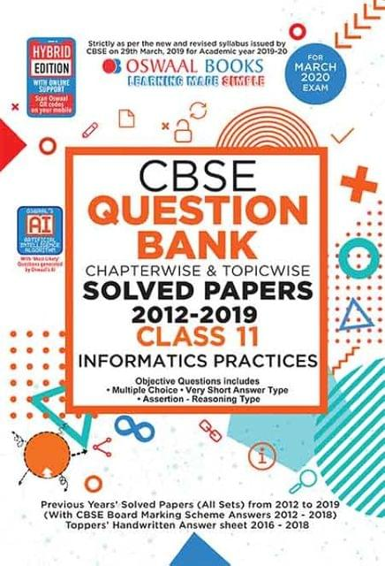 Oswaal CBSE Question Bank Class 11 Informatics Practice Book Chapterwise & Topicwise Includes Objective Types & MCQ's (For March 2020 Exam)