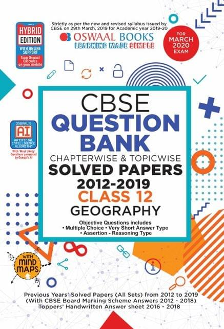 Oswaal CBSE Question Bank Class 12 Geography Book Chapterwise & Topicwise Includes Objective Types & MCQ's (For March 2020 Exam)