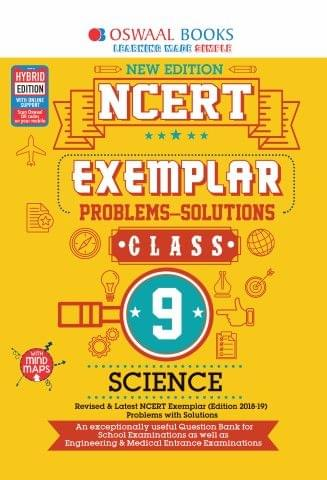Oswaal NCERT Exemplar (Problems - solutions) Class 9 Science Book (For March 2020 Exam)