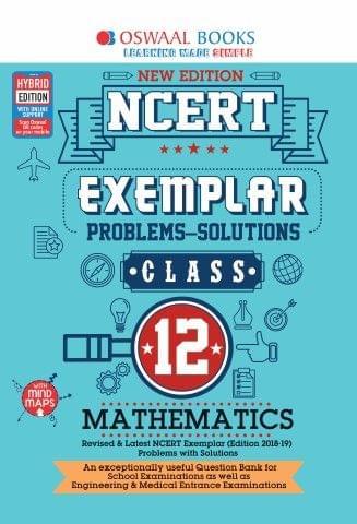 Oswaal NCERT Exemplar (Problems - solutions) Class 12 Mathematics Book (For March 2020 Exam)