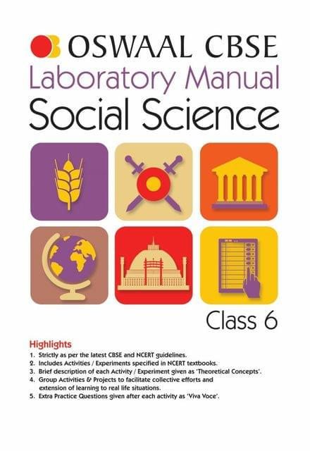 Oswaal CBSE Laboratory Manual Class 6 Social Science Book (For March 2020 Exam)