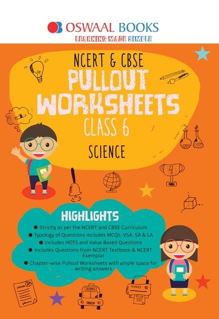 Oswaal NCERT & CBSE Pullout Worksheets Class 6 Science Book (For March 2020 Exam)
