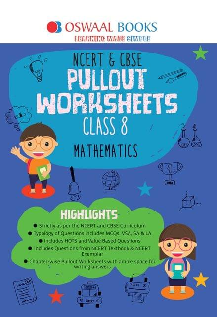 Oswaal NCERT & CBSE Pullout Worksheets Class 8 Mathematics Book (For March 2020 Exam)