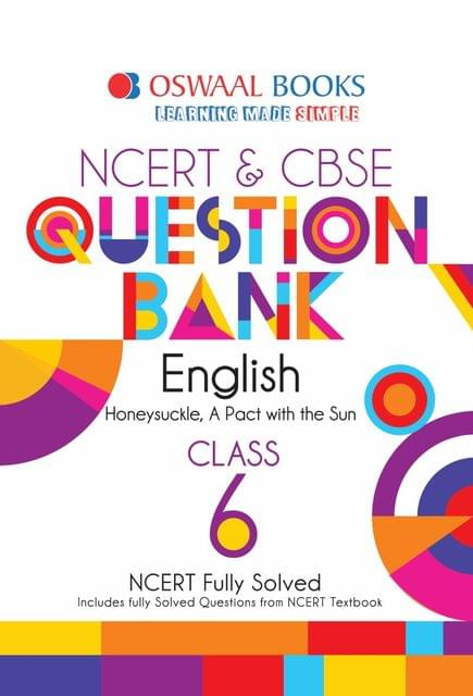 Oswaal NCERT & CBSE Question Bank Class 6 English Book (For March 2020 Exam)