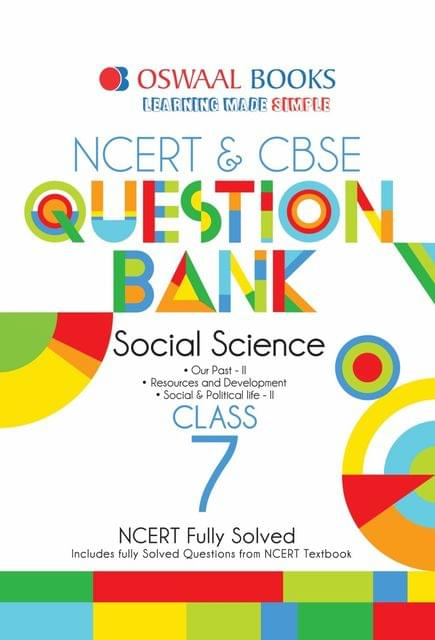 Oswaal NCERT & CBSE Question Bank Class 7 Social Science Book (For March 2020 Exam)