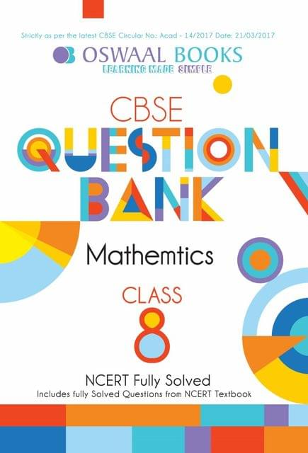 Oswaal NCERT & CBSE Question Bank Class 8 Mathematics Book (For March 2020 Exam)