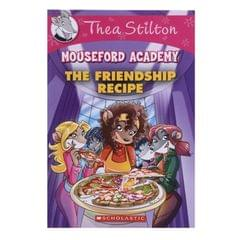 The Friendship Recipe ( Mouseford Academy)