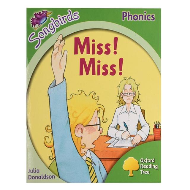 Miss ! Miss !